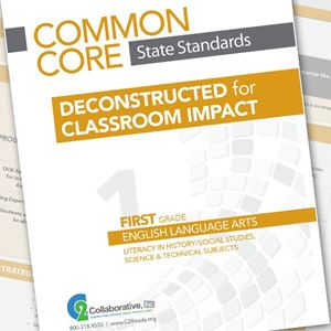 0000207_common-core-state-standards-deconstructed-for-classroom-impact-individual-license_300